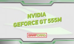 Обзор видеокарты nVidia GeForce GT 555M