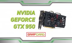 Обзор видеокарты nVidia GeForce GTX 950