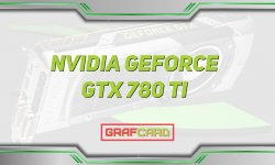 Обзор видеокарты GeForce GTX 780 Ti